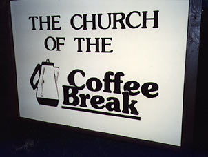 Church of the Coffee Break